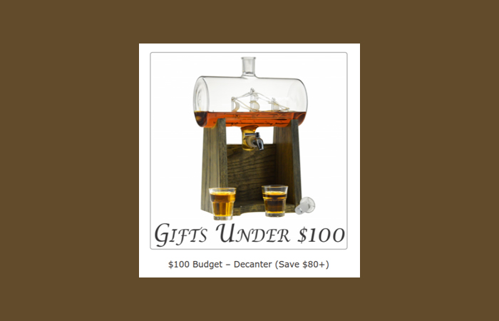 With a $100 budget you can get a nicely wrapped box of our iconic Whiskey/Wine Decanter